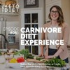 #081 Carnivore Diet Experience