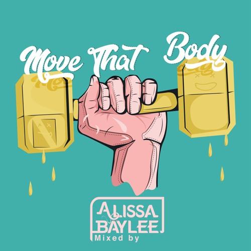 Move That Body | Vol. 2 - Alissa Baylee