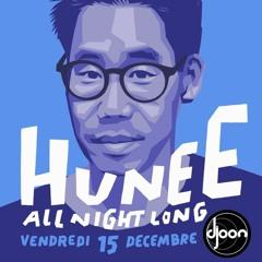 Hunee - Live at Djoon (All Nighter - December 2017)