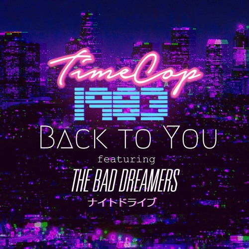 Back To You (feat. The Bad Dreamers)