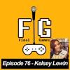 Final Games Episode 76 - Kelsey Lewin (Metal Jesus Rocks / Video Game Store Owner)