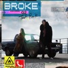 Broke Ft. G2 (Prod. Danny Bobby)