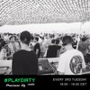 #PLAYDIRTY 003 by Dirty Channels - Pioneer Dj Radio