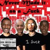 Never Made it as a Fuck (Nickelback Cover)