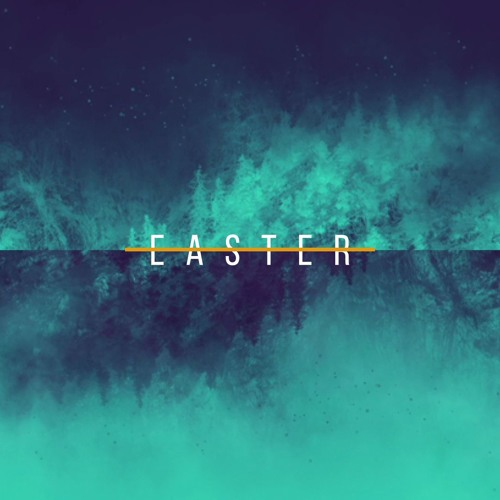 Easter Sunday  ||  April 1st, 2018