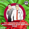 Around the World (Mike C GREEN & Alex Marvel Remix) (Radio Edit)