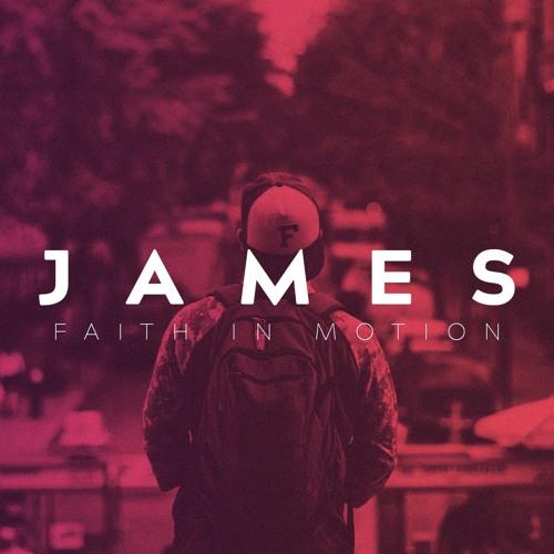 James | Faith in Motion