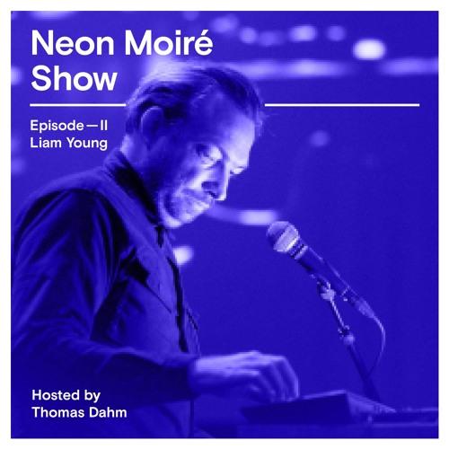 Neon Moiré Show — Episode II — Liam Young