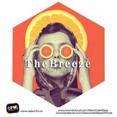 THE BREEZE By AlexUnder Base @ C FM #144 [Soundcloud]