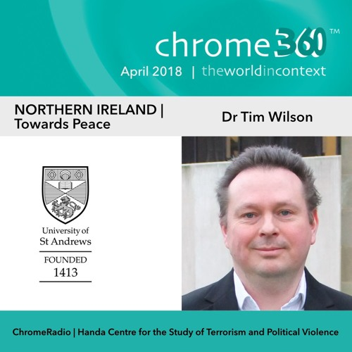 Chrome360 | NORTHERN IRELAND | Towards Peace | Tim Wilson