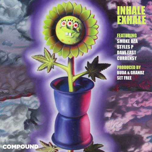 INHALE EXHALE ft. Curren$y, Smoke Dza, Styles P and Dave East