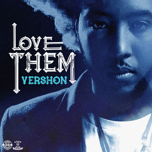 Vershon - Love Them