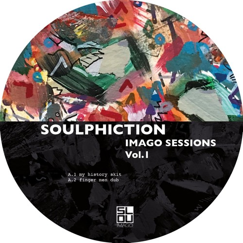 Soulphiction - Imago sessions Vol.1 (OUT NOW!!)