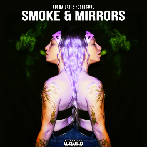 Gio Nailati X Hoshi Soul - Smoke & Mirrors