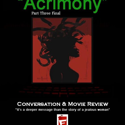 Tyler Perry's Acrimony: Review & Conversation (Final Part Three)