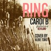 Cardi B Feat. Kehlani - Ring (Cover by Albie Toro)
