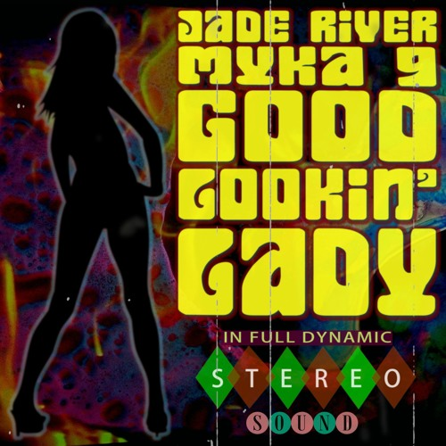 Good Lookin' Lady feat. Myka 9
