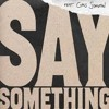 Say Something Justin Timberlake Feat Chris Stapleton (Manuel Revision Remix Work)