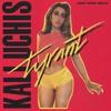 Kali Uchis ft. Jorja Smith - Tyrant (Pxncho Remix)