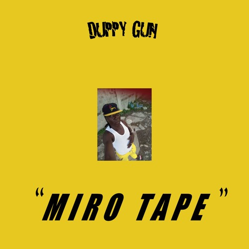 BKV 019 Duppy Gun Productions - Miro Tape
