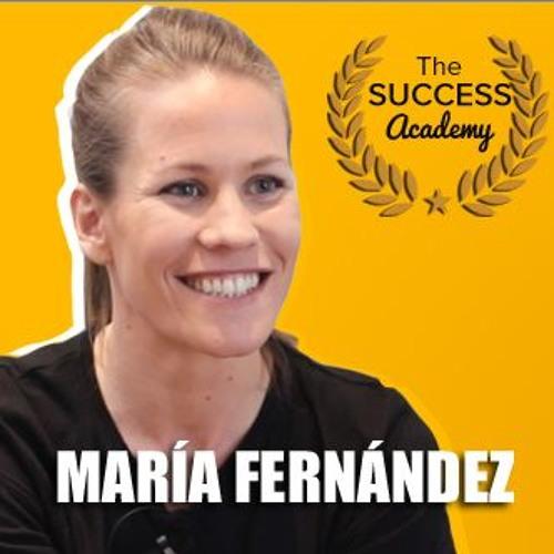 Cómo conseguir objetivos ambiciosos y cambiar tu vida, con María Fernández