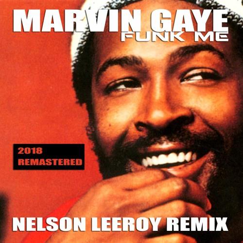 Marvin Gaye - Funk me (Nelson Leeroy Remix)
