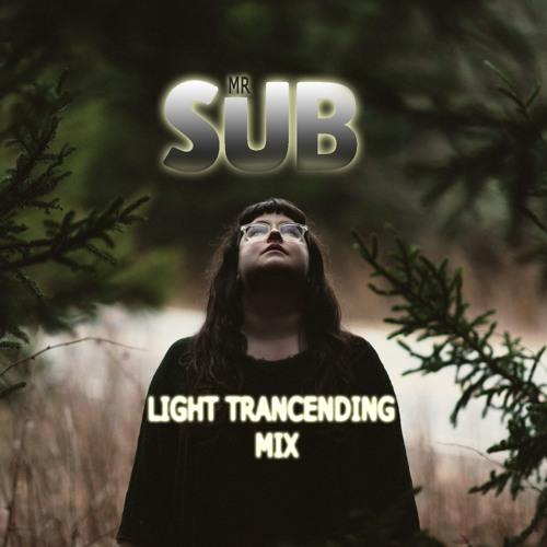 MRSUb - Light Trancending mix (free download)