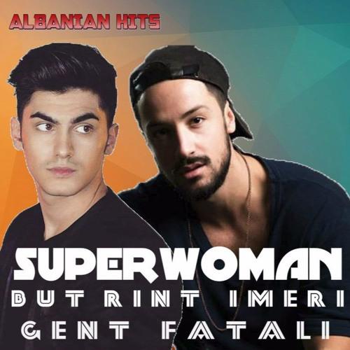 Butrint Imeri ft. Gent Fatali - Superwoman (Official Audio Music)