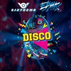 Sixthema,Epiik - Disco (Original Mix) [FREE DOWNLOAD]