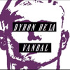 The Greatest Thing (That Man Has Ever Done)- Byron de la Vandal