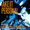 Take It Personal (Ep 25: KRS-One Tribute)