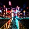 DJ Steve Brown - Funky Mix August 2005
