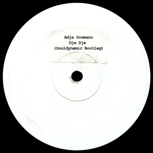 Adja Soumano - Dja Dja (Souldynamic Bootleg)