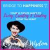 Bridge To Happiness #5 | Attitude of Gratitude