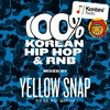 Konbini Radio - Skrrrt! Mix 022 - Yellow Snap - 100% Korean Hip Hop & R'n'B