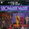 Showaddywaddy - A Little Bit Of Soap (Karaoke Cover)