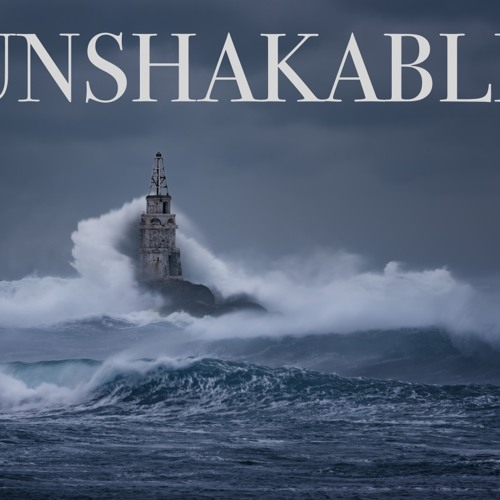 Unshakable 04.15.18