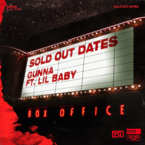 Gunna - Sold Out Dates Feat. Lil Baby [Prod. Turbo & Ghetto Guitar]