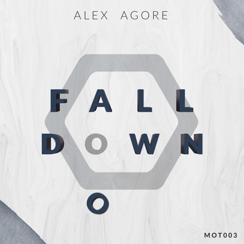 [MOT003] ALEX AGORE - FALL DOWN EP
