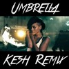 Rihanna - Umbrella (Kesh Remix)[Free Download]