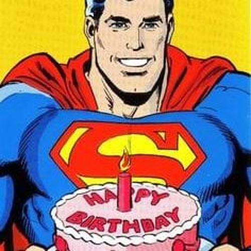 TWE 1: Happy Birthday, Superman!