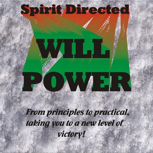 Spirit Directed Will