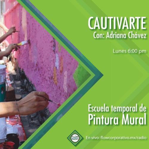 CautivArte 111 - Escuela temporal de Pintura Mural