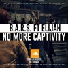 No More Captivity-B.A.R.S ft. Elijah