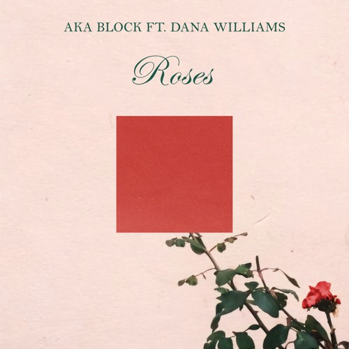 AKA Block ft. Dana Williams