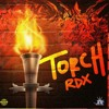 RDX - Torch (Raw) [Doh Chat Riddim]