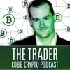 Trader Cobb Crypto Podcast - When You Panic, What Do You Do