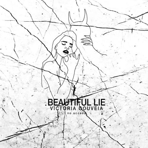 Beautiful Lie [feat. noaccess] (prod. dF)