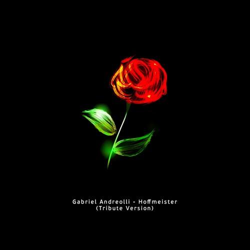Gabriel Andreolli - Hoffmeister (Tribute Version)