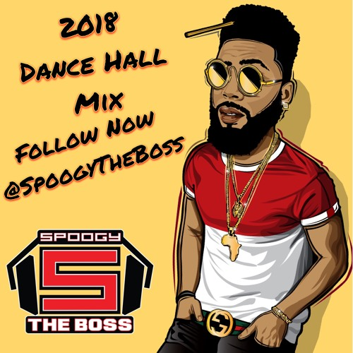 First Dance Songs 2018: 2018 Dance Hall Mix (Clean)